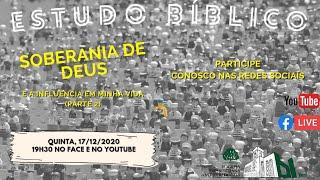 ???? Live Estudo Bíblico 17/12/2020