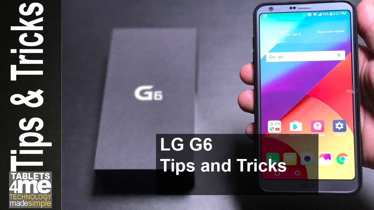 Ultimate list of tips and tricks for the LG G6
