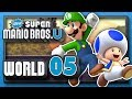 New Super Mario Bros. U Part 5 - World 5: Soda Jungle! (4 Player)