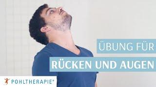 Übung für den ganzen Rücken: Rücken und Augen