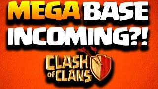 MEGA BASE Might Be Coming in a Clash of Clans Update 2018