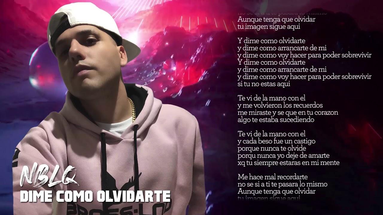 Nestor en Bloque - Dime como olvidarte │ Video Lyric