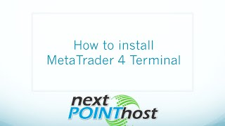 How to install MetaTrader 4 terminal on NextPointHost Forex VPS
