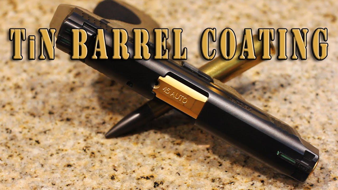 TiN Barrel Coating