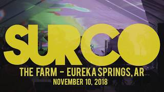 Surco :: The Farm (Eureka Springs, AR) :: 2018/11/10