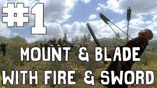 Mount & Blade: With Fire & Sword - #1 - RIVERSIDE MASSACRE! w/Hypercore Ripper