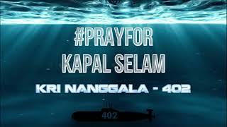 PRAY FOR NANGGALA - 402