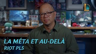 La méta et au-delà | Riot Pls - League of Legends