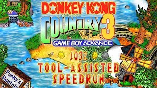 [TAS] Donkey Kong Country 3 (GBA) - 103% Tool-assisted Speedrun