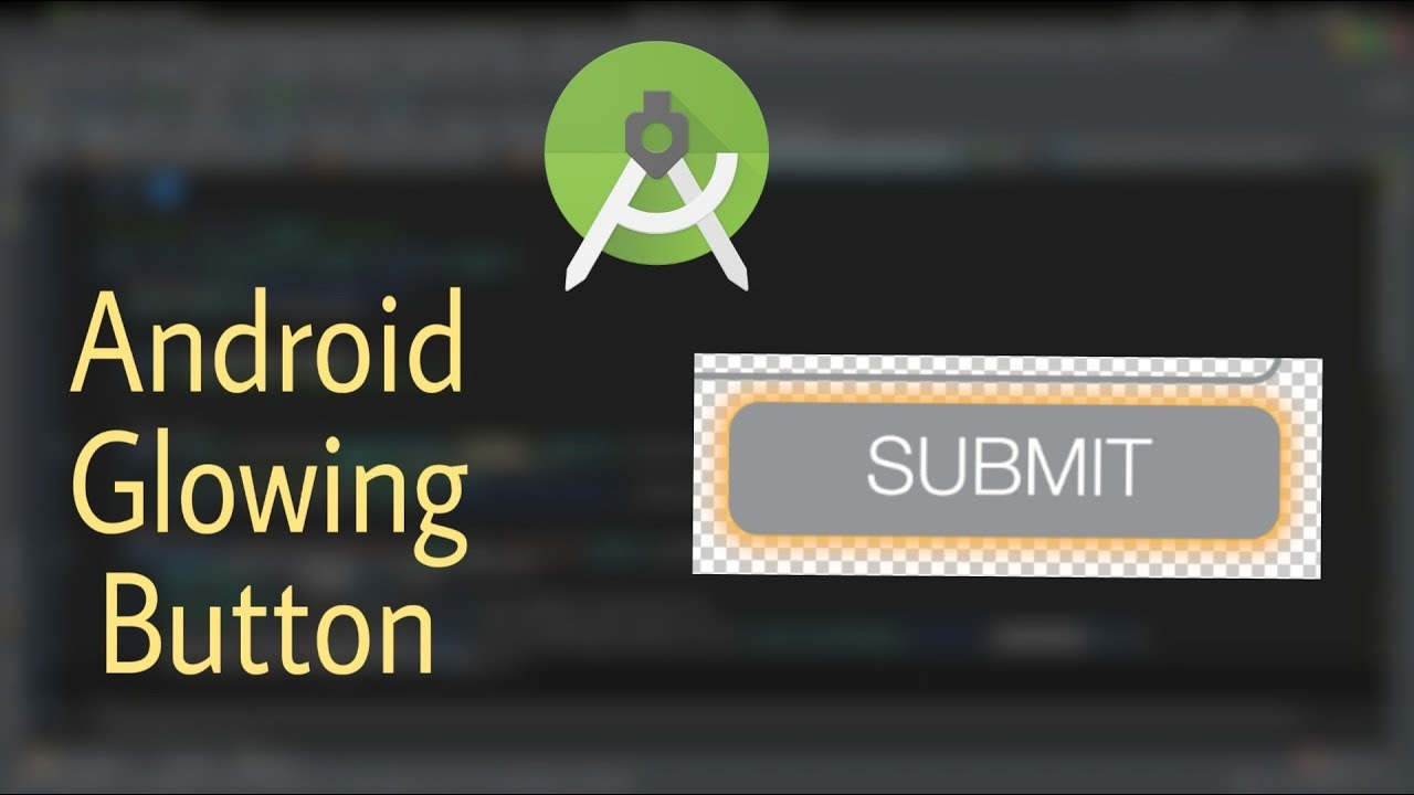 How to make button glow 🔥🔥 Android Studio Tutorial