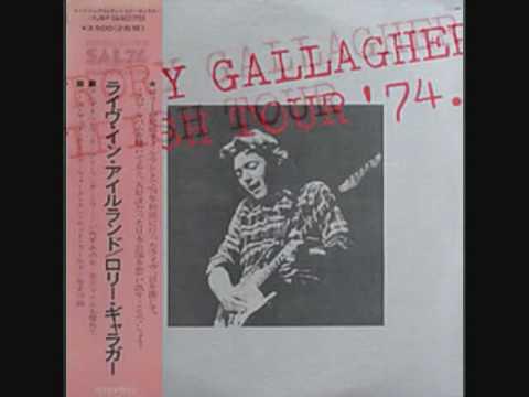 Rory Gallagher-Tattoo'd Lady [Irish Tour 74]
