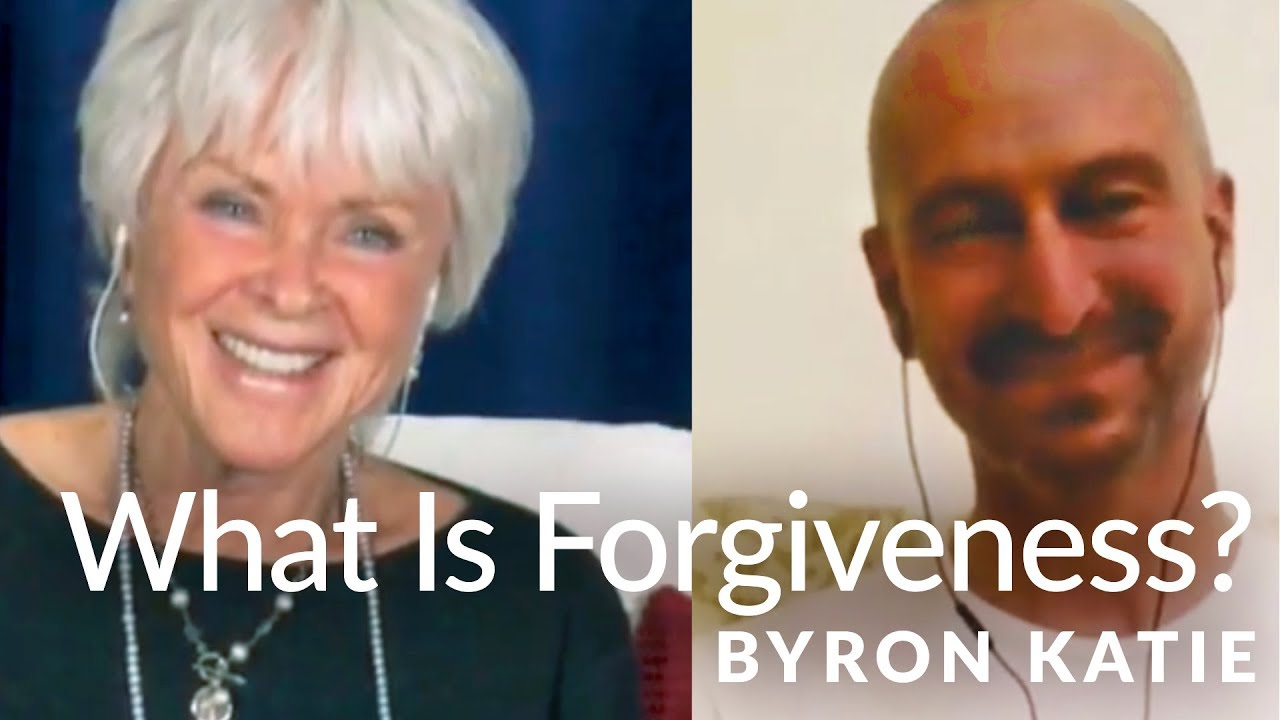Forgiveness Is Not What You Think—The Work of Byron Katie® - YouTube