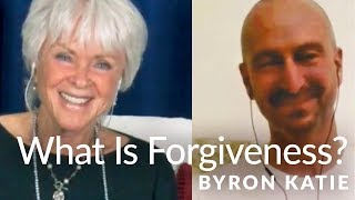 Forgiveness Is Not What You Think—The Work of Byron Katie® Mp3