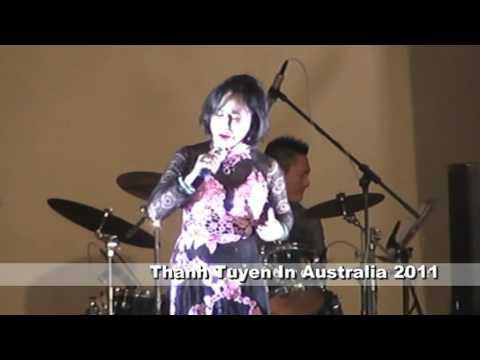 Thanh Tuyen In Australia 2011 - Chuyen Di Ve Sang