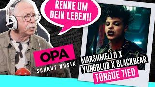 Opa schaut Musik -  Marshmello x YUNGBLUD x blackbear (Tongue Tied)