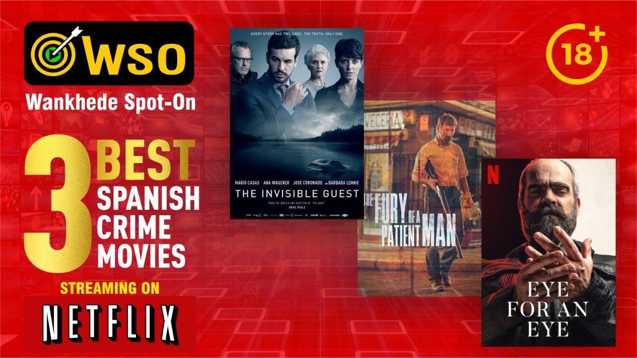 3 BEST Spanish Crime Movies on Netflix