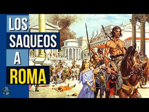6 VECES en las que ROMA fue SAQUEADA