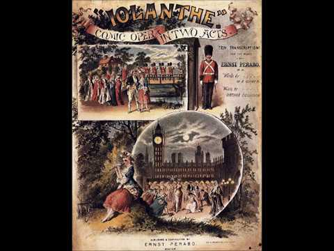 Gilbert and Sullivan: 1929 IOLANTHE in Restored Sound