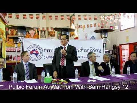 SK Media Report By Mr Korb Sao At Wat Tom  Public Forum With Sam Rangsi 12