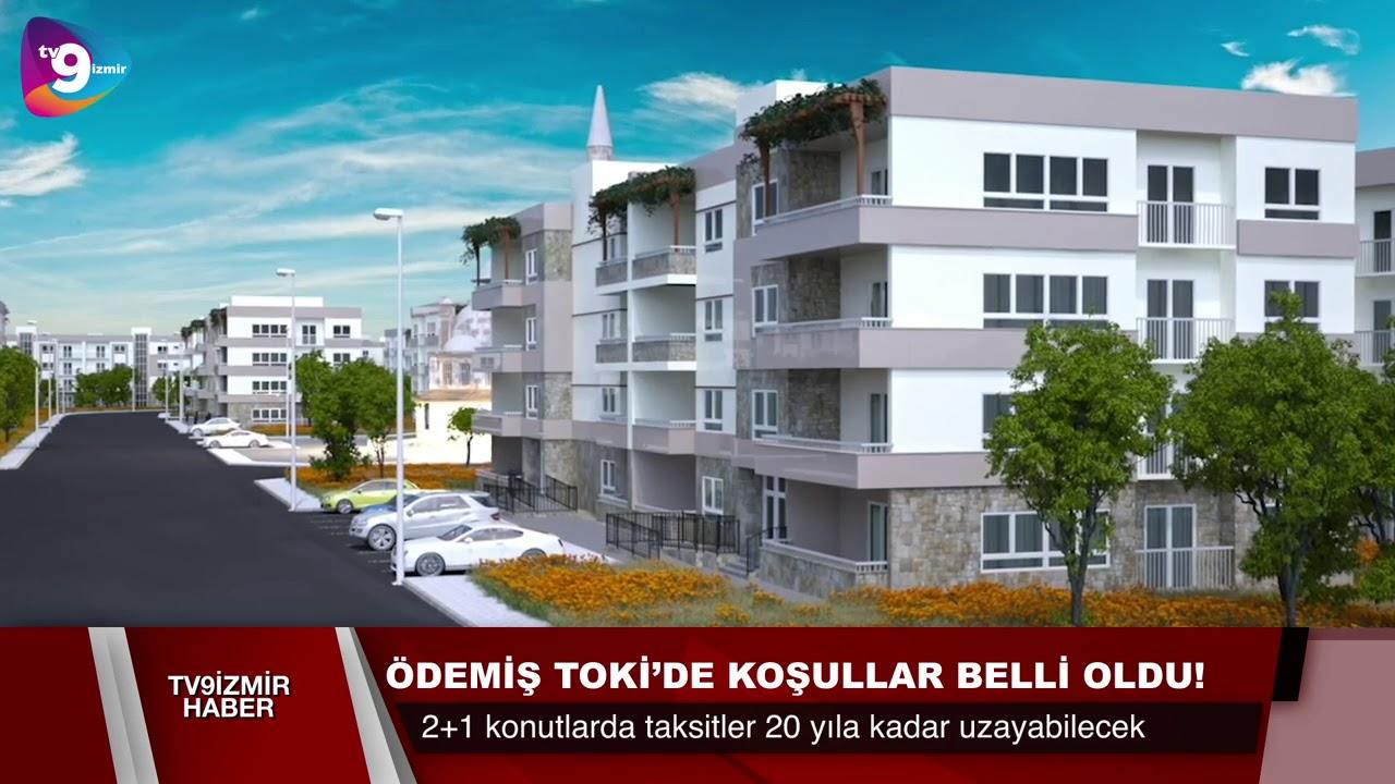 ÖDEMİŞ TOKİ'DE KOŞULLAR BELLİ OLDU.