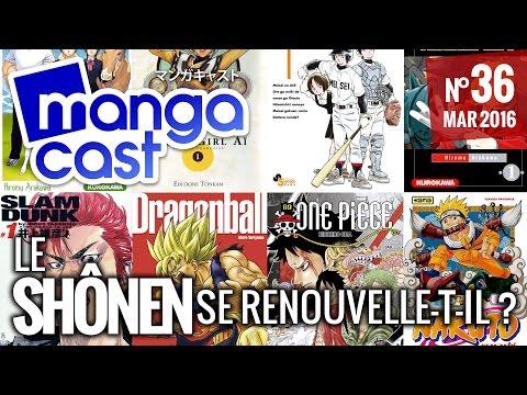 [Talk-show] Mangacast N°36 : Le shônen se renouvelle-t-il ?