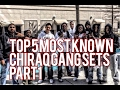 Top 5 most known chiraq gang sets part 1 mp3
