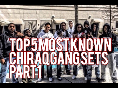 Top 5 Most Known Chiraq Gang Sets Part 1