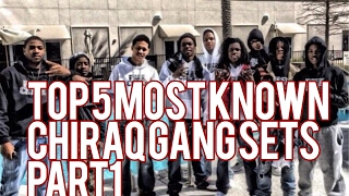 Download Top 5 Most Known Chiraq Gang Sets Part 1 MP3 song and Music Video