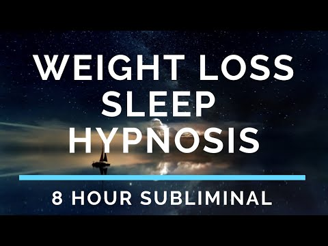 Sleep Hypnosis for Weight Loss 8 Hour Subliminal