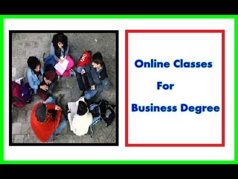 Online Classes For Business Degree