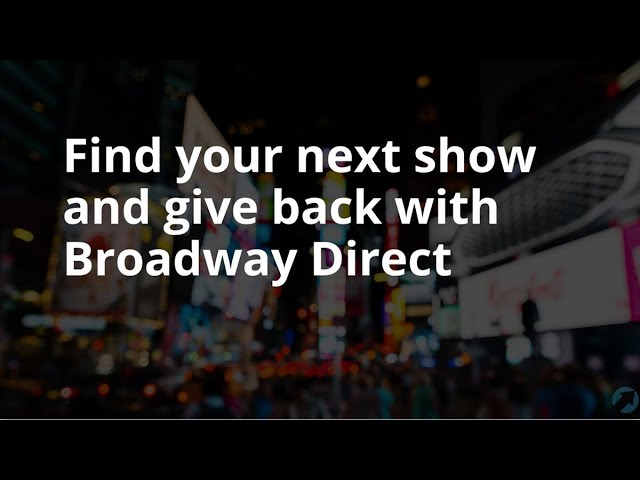 Broadway Direct + Giving Tuesday