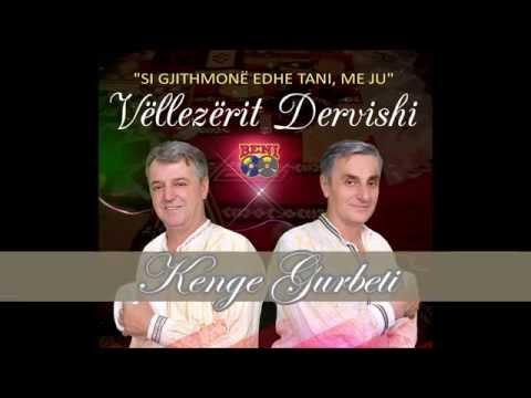 Vellezerit Dervishi - Kenge per Gurbetin 2015