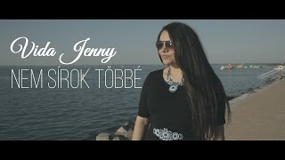 Vida Jenny - Nem sírok többé ( Official music video )