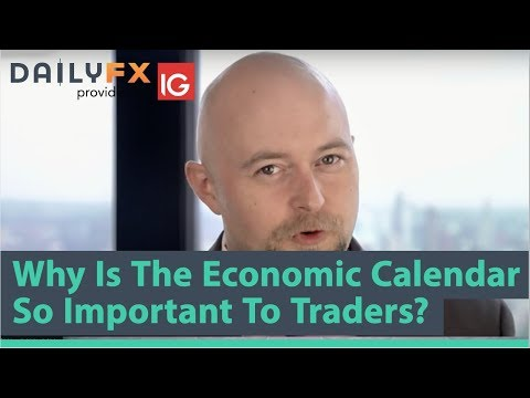 ARCHIVE Why Is The Economic Calendar So Important To Traders?