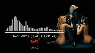 SEL - Tavo Akyse (Feat. Eleonora)(Official Audio)