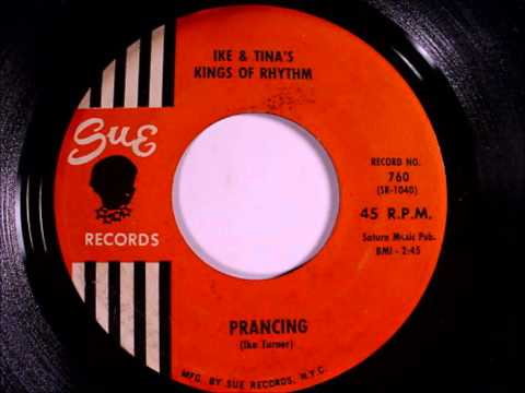 Ike & Tina's Kings Of Rhythm - Prancing