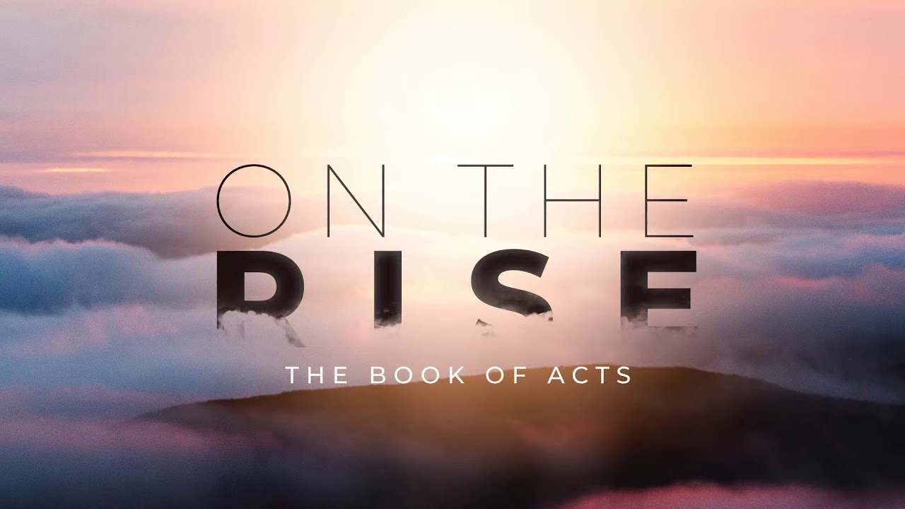The Transformative Power of Christ | Acts 3:1-10 l On the Rise