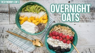 How to Make Overnight Oats | Easy, Healthy Breakfast Idea
