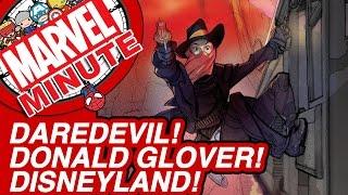 Marvel: Daredevil! Donald Glover! Disneyland! - Marvel Minute 2015