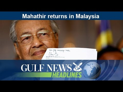 Mahathir returns in Malaysia - GN Headlines