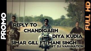 Reply To Chandigarh Diya Kudia | Promo | Simar Gill Ft. Mani Singh | 2013 | Yellow Music