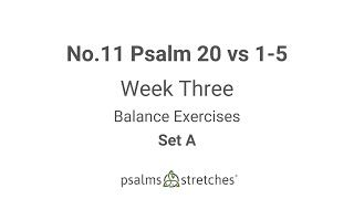 No.11 Psalm 20 vs 1-5 Week 3 Set A