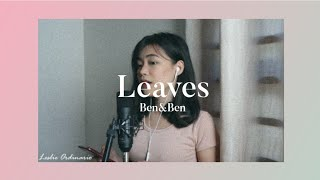 BEN&BEN- LEAVES COVER (LESLIE ORDINARIO)
