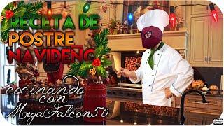 Receta de postre navideño | Cocinando con MegaFalcon50 | Español