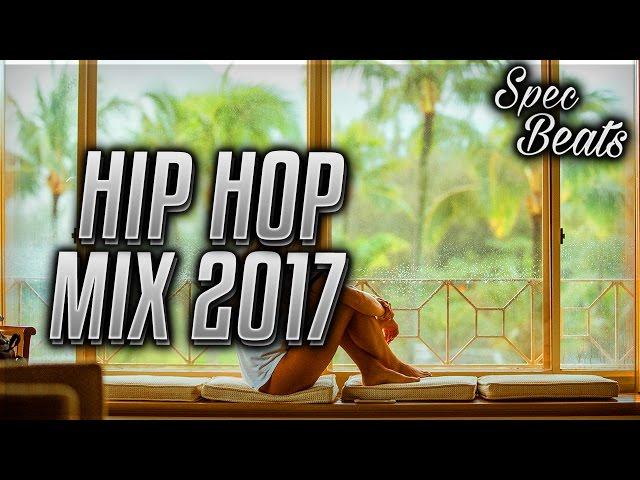 Best Hip Hop Rap Music Mix 2017 -