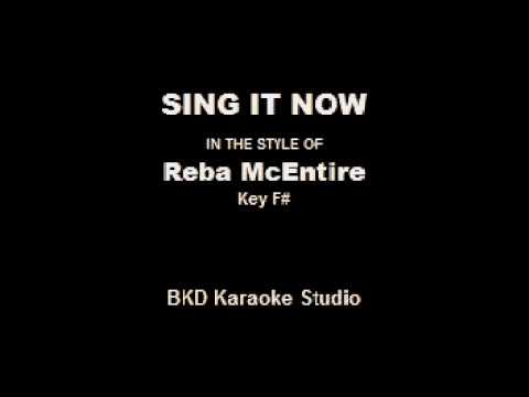 Sing It Now In the Style of Reba McEntire Karaoke with Lyrics