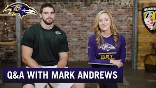 Q&A with Mark Andrews | Baltimore Ravens