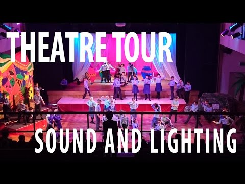 Sound and Lighting Tour  |  School Theatre