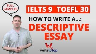 How to Write a Descriptive Essay (full samples, IELTS 9 / TOEFL 30)