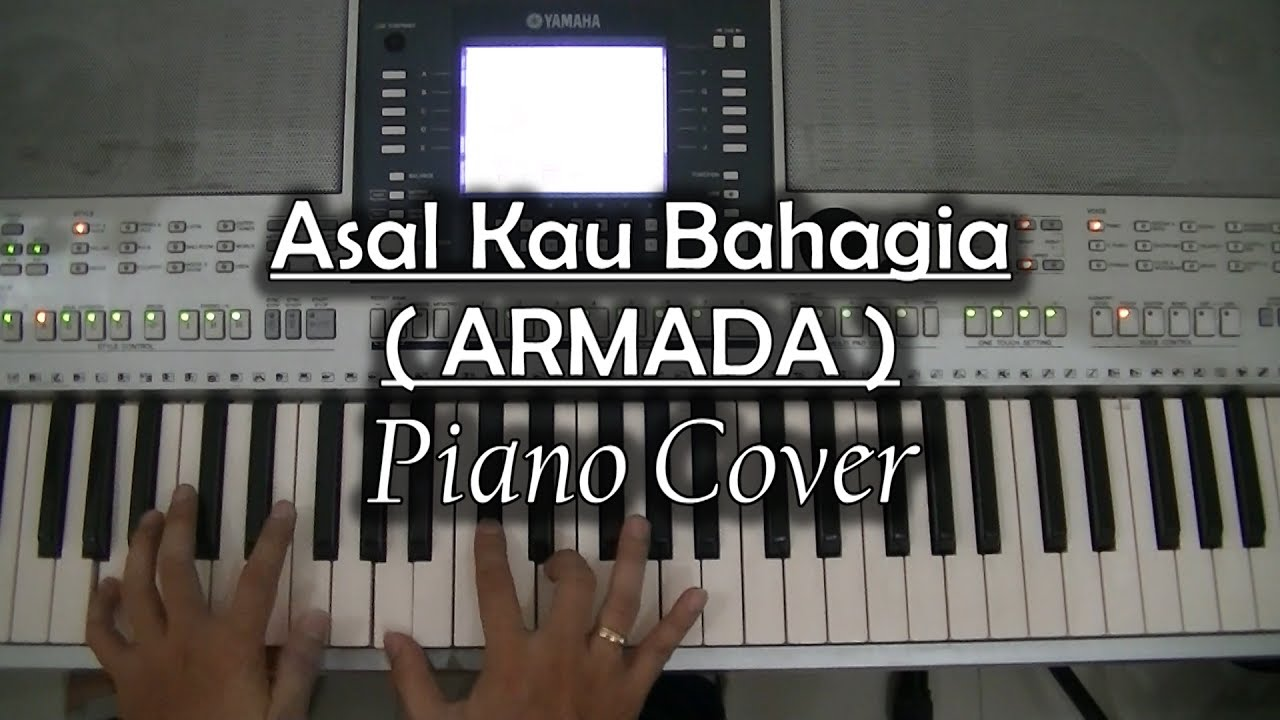 Download Asal kau Bahagia - Armada (Piano Cover)